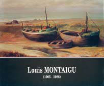 Louis Montaigu : (1905 - 1988) / Georges Dilly | DILLY, Georges. Auteur